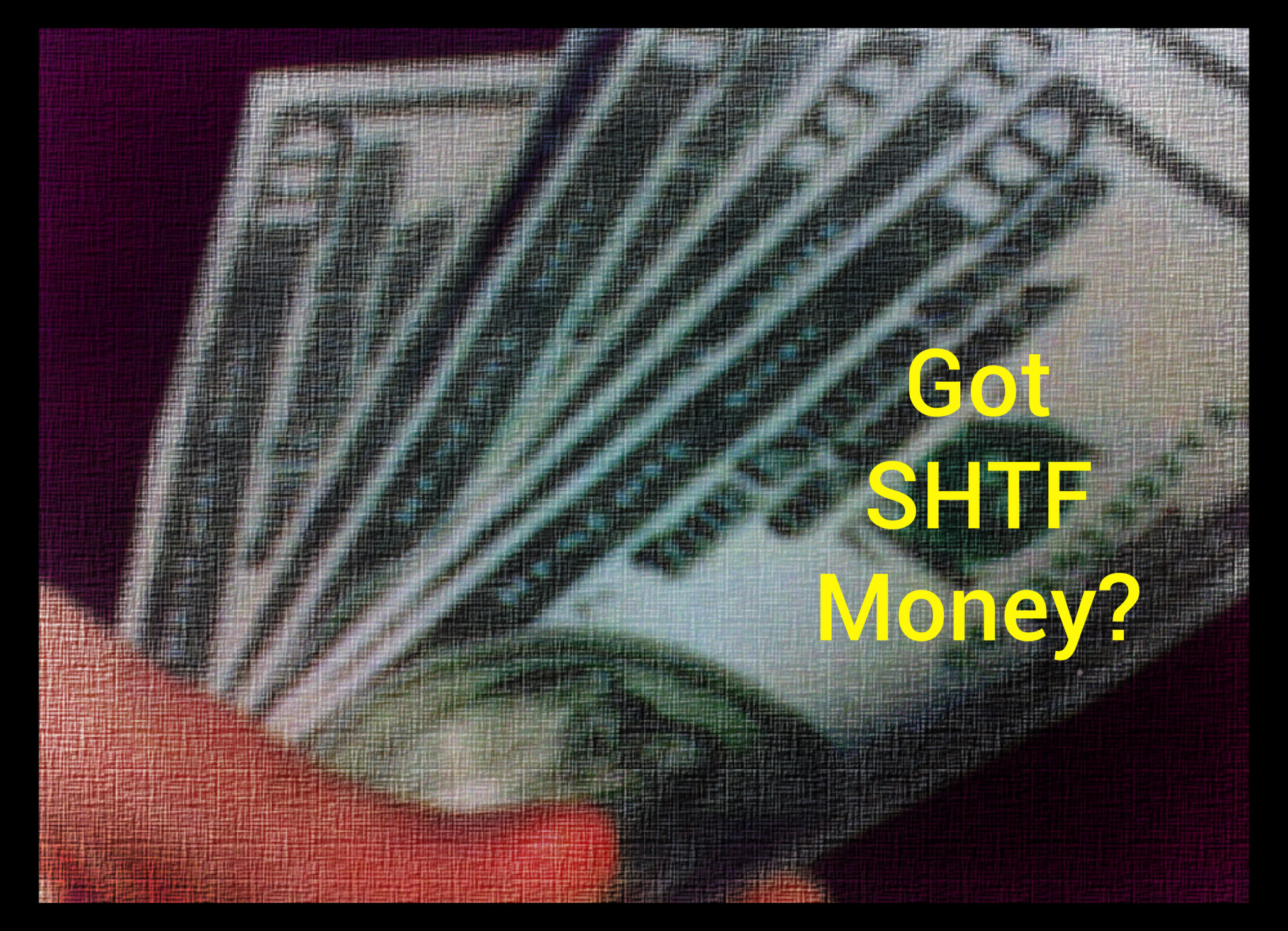 5 Forms Of SHTF Money When Cash Is Useless