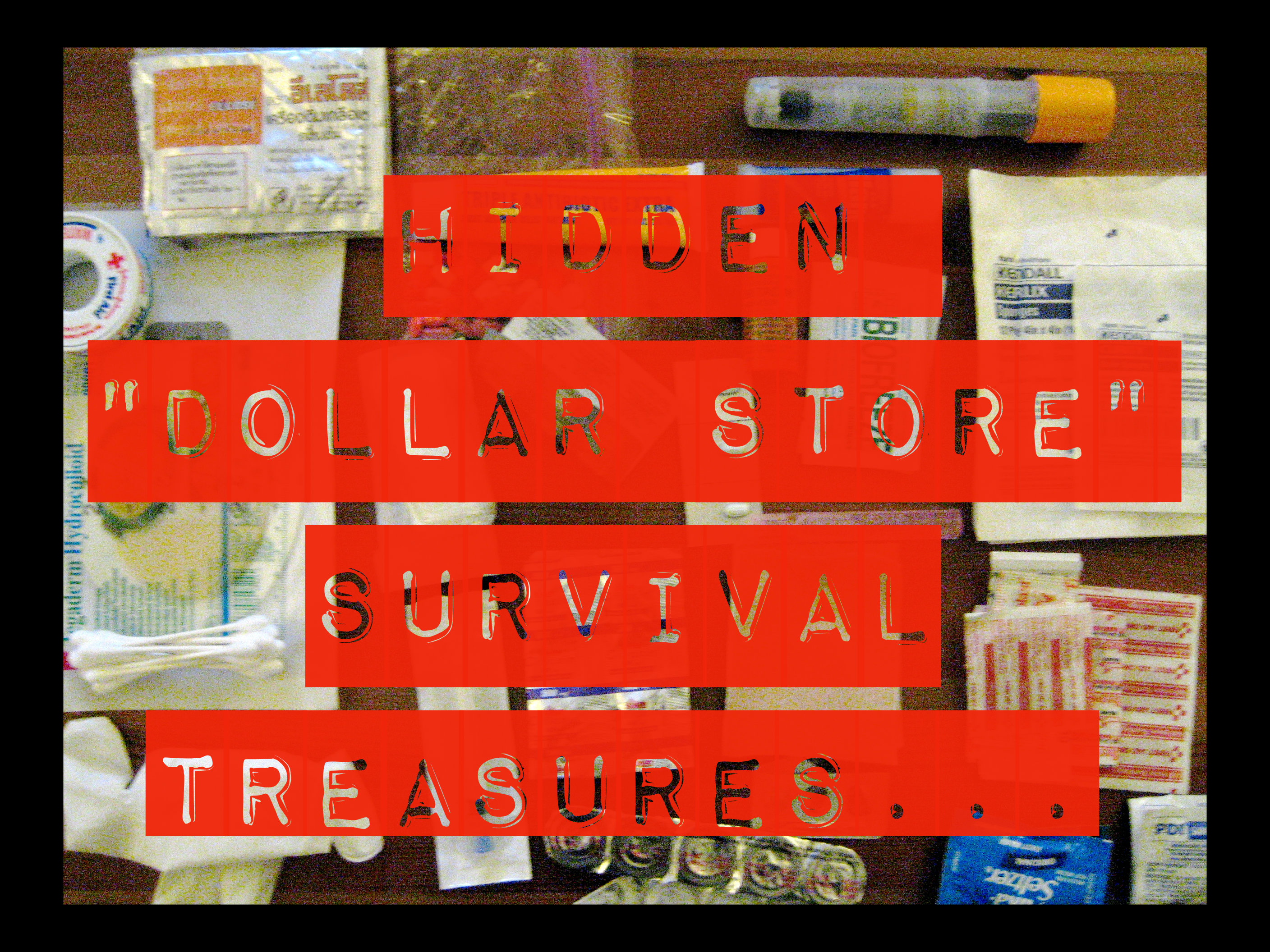 Great Dollar Store Survival Items