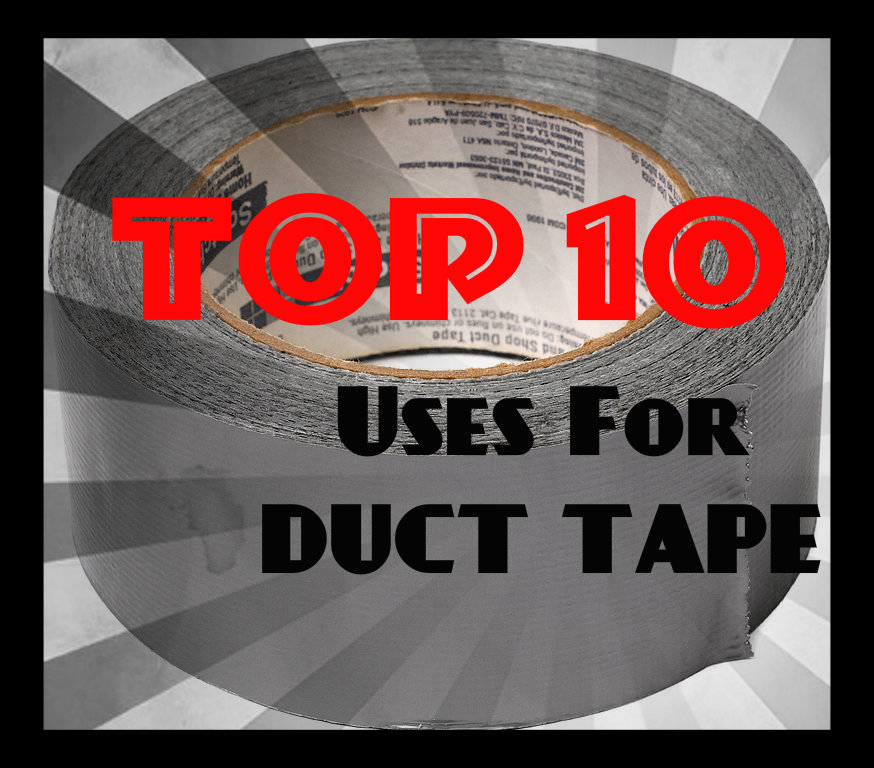 Top 10 Prepper Uses for Duct Tape