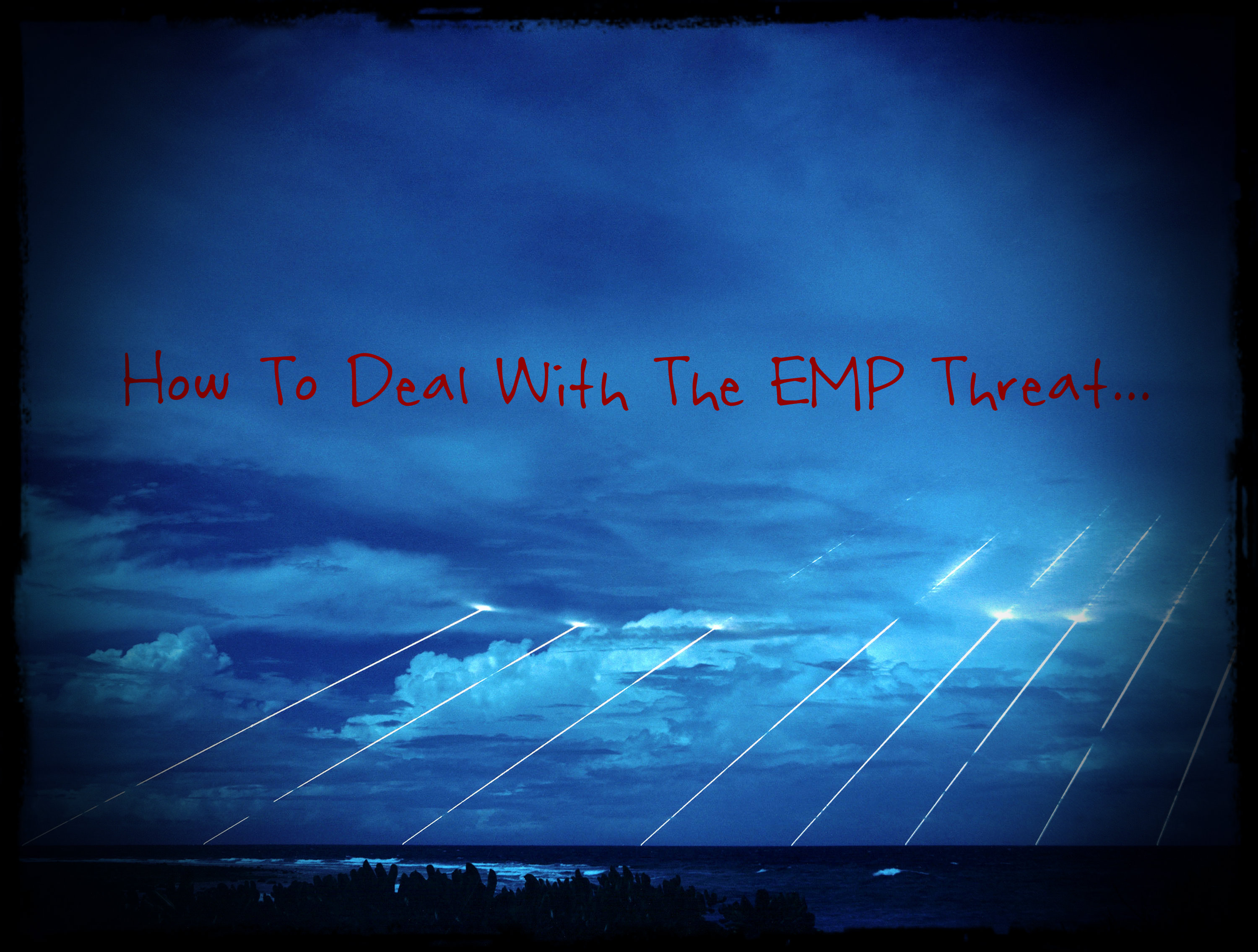 EMP Protection: How To Survive An EMP Attack