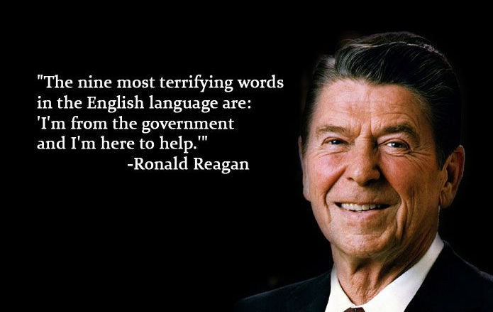The Nine Most Terrifying Words Quote by Ronald Reagan