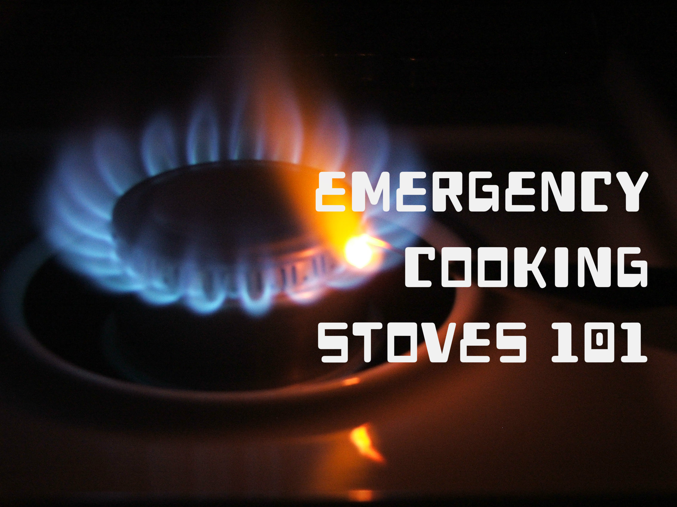 Emergency Cooking With Portable Stoves